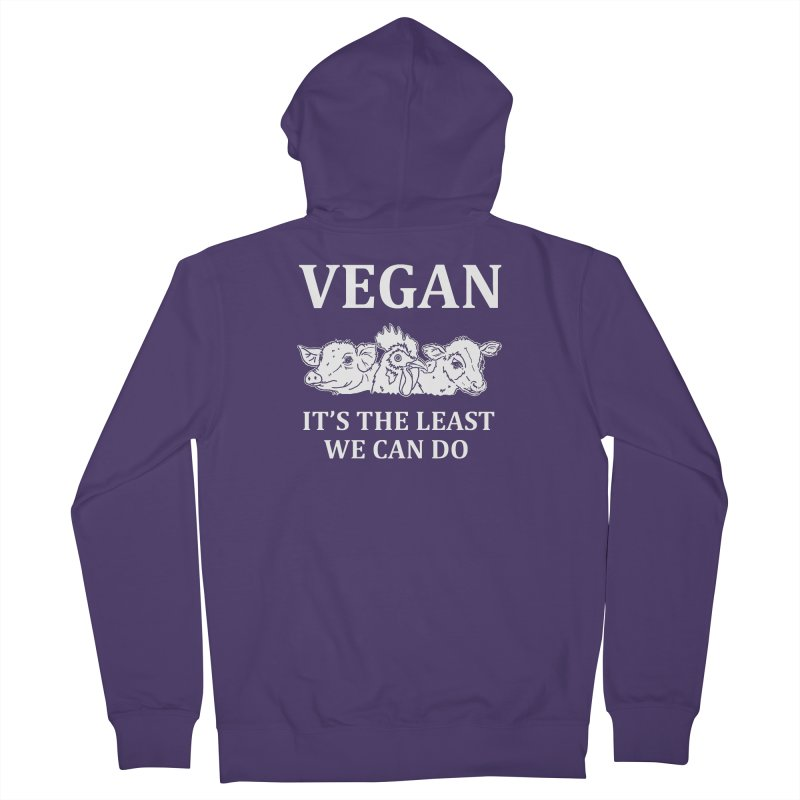 VEGAN IT'S THE LEAST WE CAN DO [Style 8] (White Font) Women's Zip-Up Hoody by That Vegan Couple's Shop
