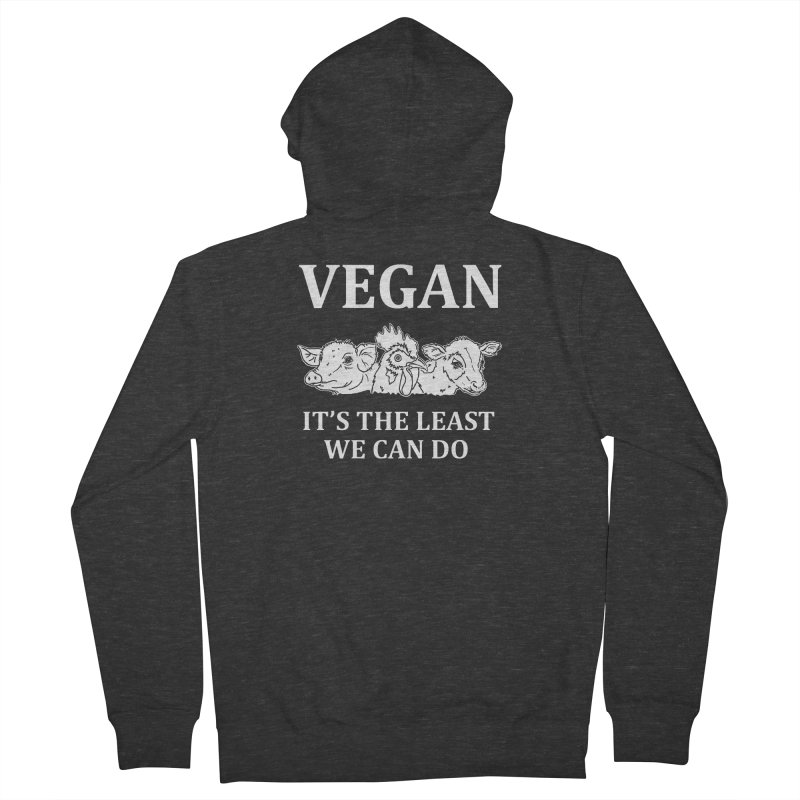 VEGAN IT'S THE LEAST WE CAN DO [Style 8] (White Font) Men's French Terry Zip-Up Hoody by That Vegan Couple's Shop
