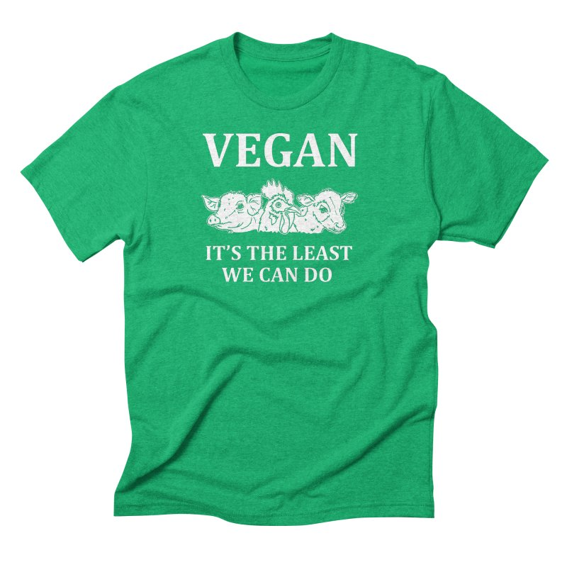 VEGAN IT'S THE LEAST WE CAN DO [Style 8] (White Font) Men's Triblend T-Shirt by That Vegan Couple's Shop