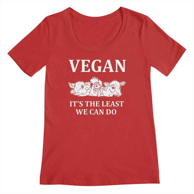 VEGAN IT'S THE LEAST WE CAN DO [Style 8] (White Font) Women's Regular Scoop Neck by That Vegan Couple's Shop