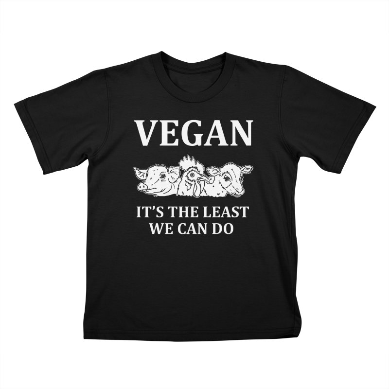 VEGAN IT'S THE LEAST WE CAN DO [Style 8] (White Font) Kids T-Shirt by That Vegan Couple's Shop