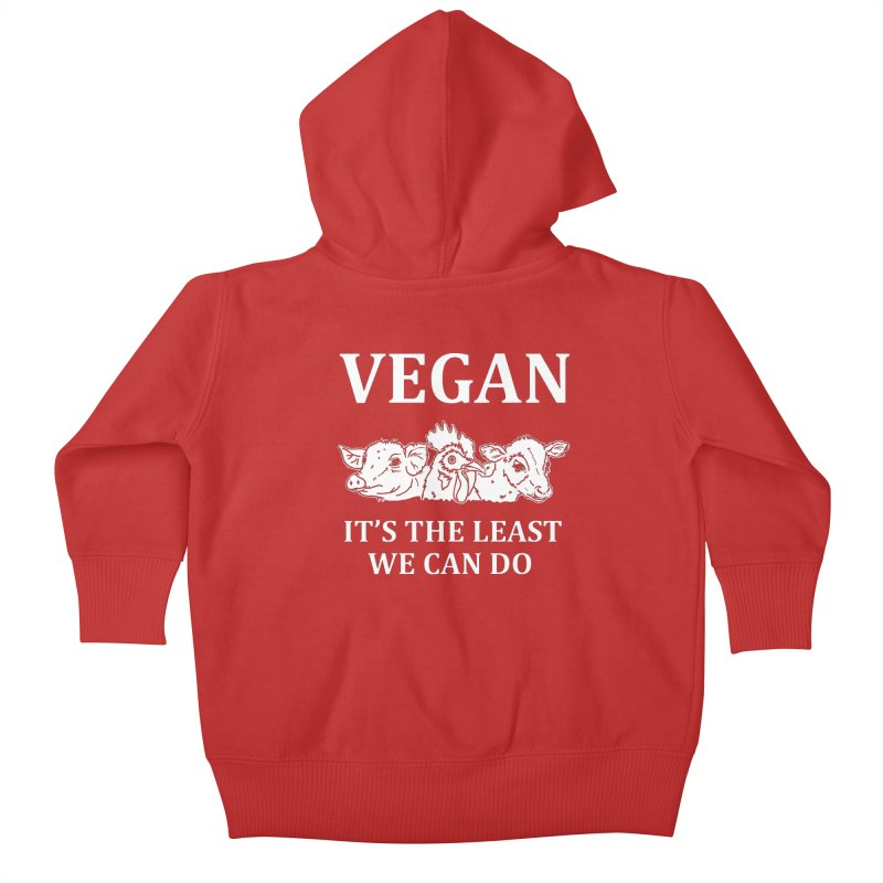 VEGAN IT'S THE LEAST WE CAN DO [Style 8] (White Font) Kids Baby Zip-Up Hoody by That Vegan Couple's Shop