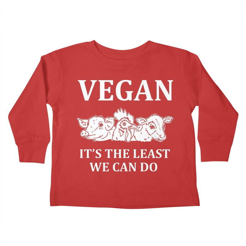 VEGAN IT'S THE LEAST WE CAN DO [Style 8] (White Font) Kids Toddler Longsleeve T-Shirt by That Vegan Couple's Shop
