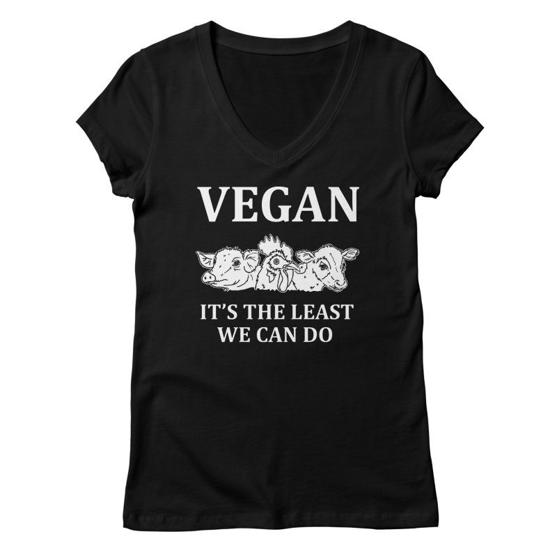 VEGAN IT'S THE LEAST WE CAN DO [Style 8] (White Font) Women's V-Neck by That Vegan Couple's Shop