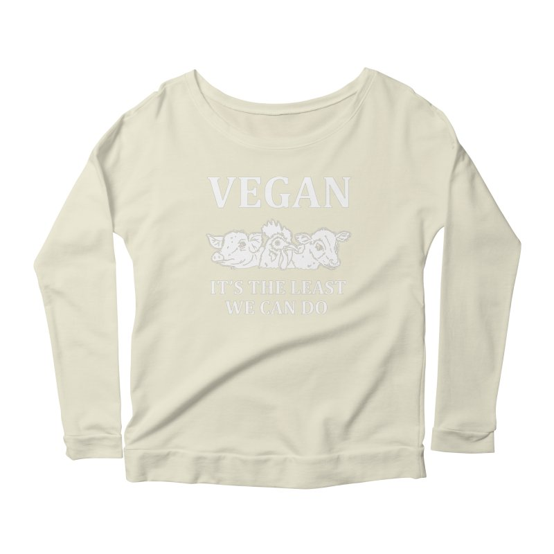 VEGAN IT'S THE LEAST WE CAN DO [Style 8] (White Font) Women's Longsleeve Scoopneck  by That Vegan Couple's Shop