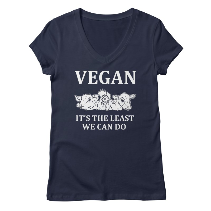 VEGAN IT'S THE LEAST WE CAN DO [Style 8] (White Font) Women's Regular V-Neck by That Vegan Couple's Shop
