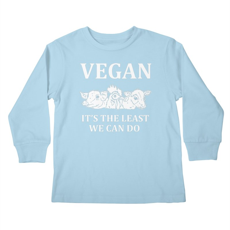 VEGAN IT'S THE LEAST WE CAN DO [Style 8] (White Font) Kids Longsleeve T-Shirt by That Vegan Couple's Shop