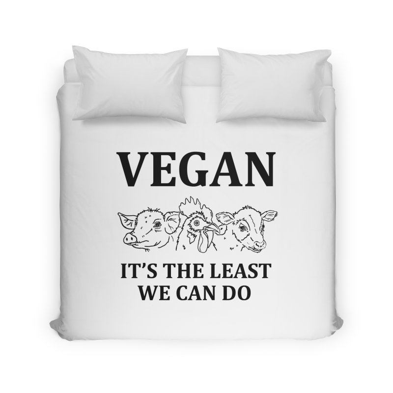 VEGAN IT'S THE LEAST WE CAN DO [Style 7] (Black Font) Home Duvet by That Vegan Couple's Shop