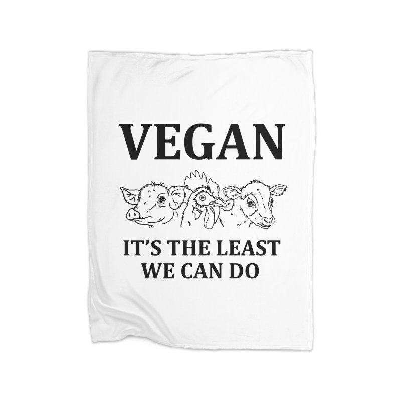 VEGAN IT'S THE LEAST WE CAN DO [Style 7] (Black Font) Home Fleece Blanket Blanket by That Vegan Couple's Shop