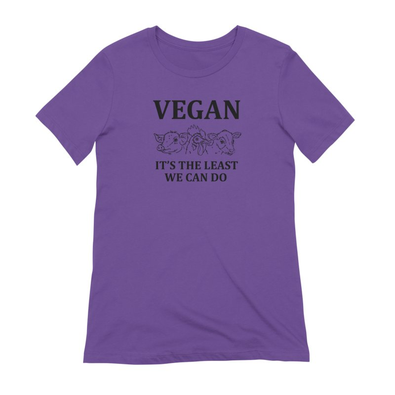 VEGAN IT'S THE LEAST WE CAN DO [Style 7] (Black Font) Women's Extra Soft T-Shirt by That Vegan Couple's Shop