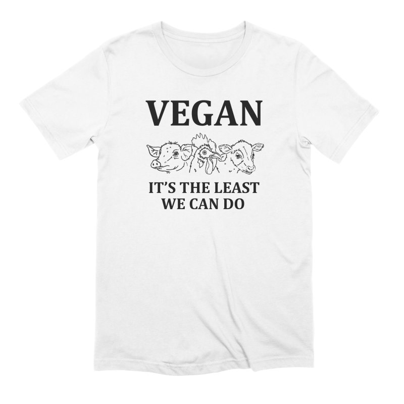 VEGAN IT'S THE LEAST WE CAN DO [Style 7] (Black Font) Men's Extra Soft T-Shirt by That Vegan Couple's Shop