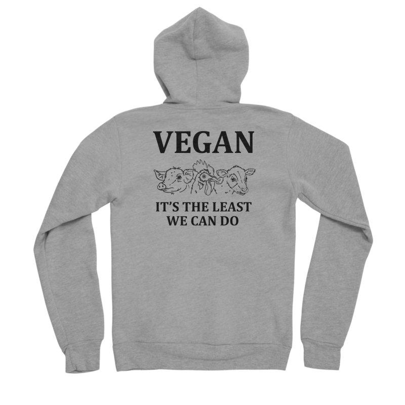 VEGAN IT'S THE LEAST WE CAN DO [Style 7] (Black Font) Women's Sponge Fleece Zip-Up Hoody by That Vegan Couple's Shop