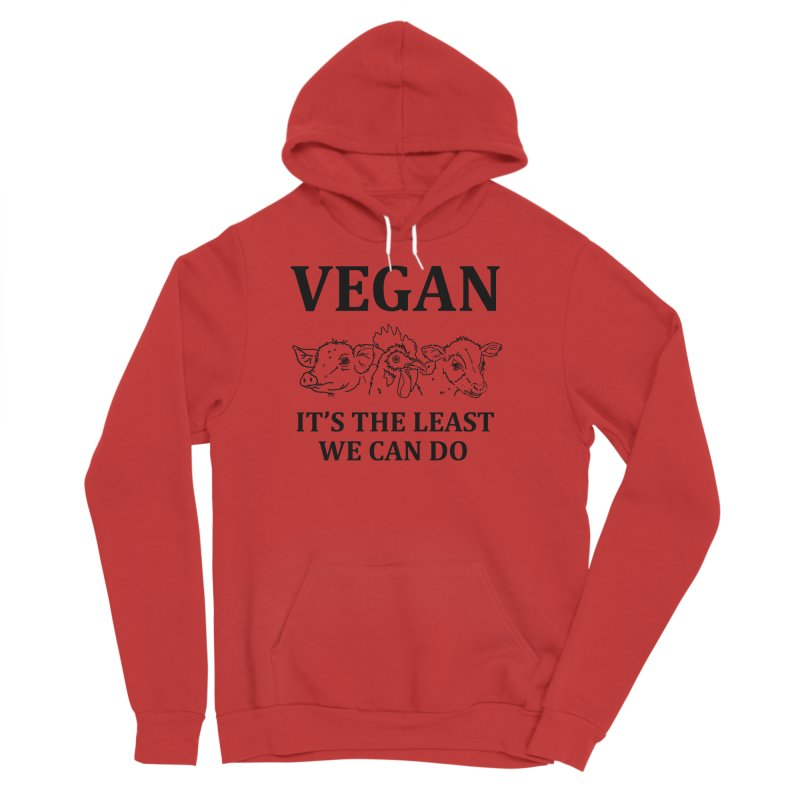 VEGAN IT'S THE LEAST WE CAN DO [Style 7] (Black Font) Women's Sponge Fleece Pullover Hoody by That Vegan Couple's Shop