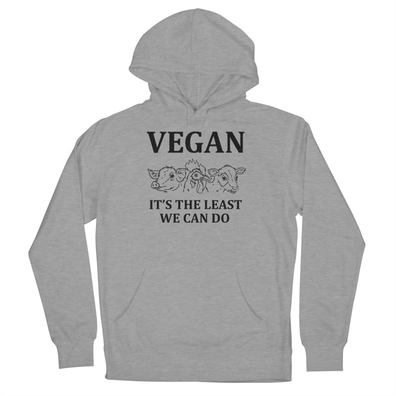 VEGAN IT'S THE LEAST WE CAN DO [Style 7] (Black Font) Men's French Terry Pullover Hoody by That Vegan Couple's Shop