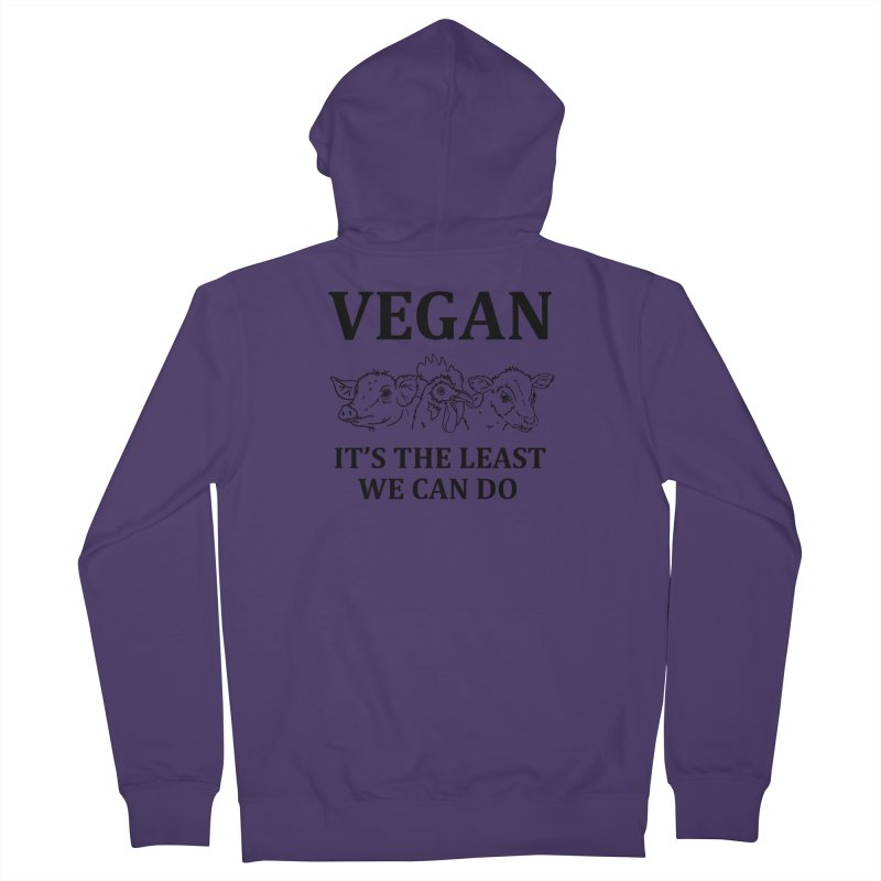 VEGAN IT'S THE LEAST WE CAN DO [Style 7] (Black Font) Women's French Terry Zip-Up Hoody by That Vegan Couple's Shop