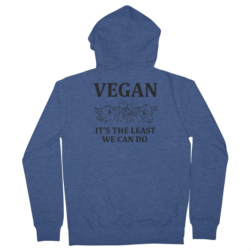 VEGAN IT'S THE LEAST WE CAN DO [Style 7] (Black Font) Men's Zip-Up Hoody by That Vegan Couple's Shop