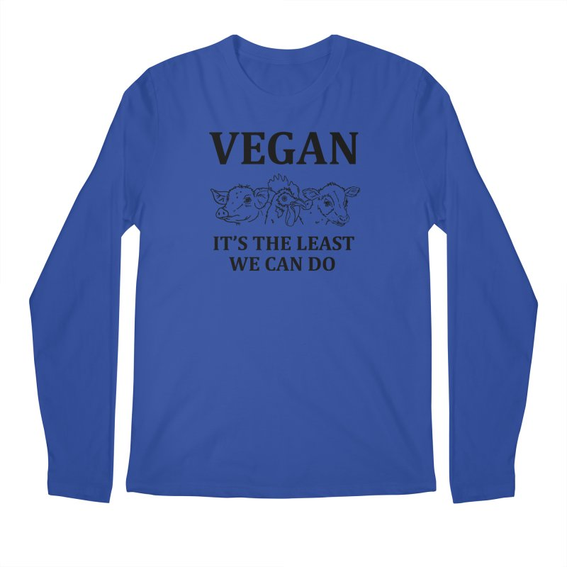VEGAN IT'S THE LEAST WE CAN DO [Style 7] (Black Font) Men's Regular Longsleeve T-Shirt by That Vegan Couple's Shop