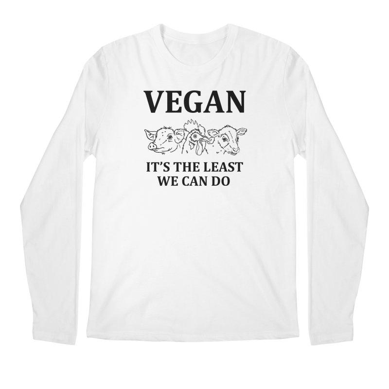 VEGAN IT'S THE LEAST WE CAN DO [Style 7] (Black Font) Men's Regular Longsleeve T-Shirt by That Vegan Couple's Shop