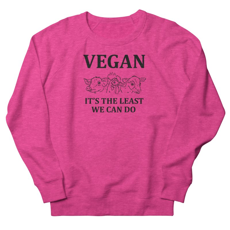 VEGAN IT'S THE LEAST WE CAN DO [Style 7] (Black Font) Men's French Terry Sweatshirt by That Vegan Couple's Shop