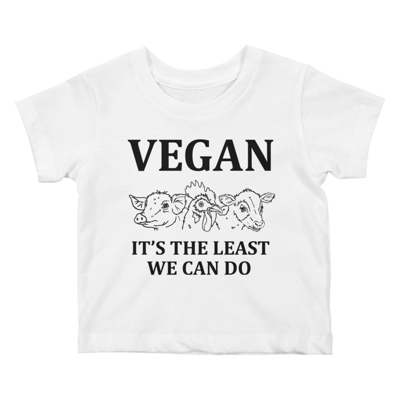 VEGAN IT'S THE LEAST WE CAN DO [Style 7] (Black Font) Kids Baby T-Shirt by That Vegan Couple's Shop