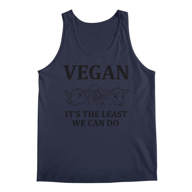 VEGAN IT'S THE LEAST WE CAN DO [Style 7] (Black Font) Men's Regular Tank by That Vegan Couple's Shop