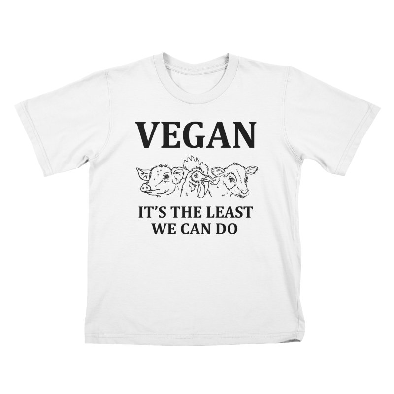 VEGAN IT'S THE LEAST WE CAN DO [Style 7] (Black Font) Kids T-Shirt by That Vegan Couple's Shop