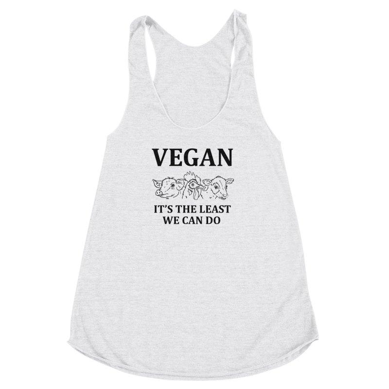 VEGAN IT'S THE LEAST WE CAN DO [Style 7] (Black Font) Women's Racerback Triblend Tank by That Vegan Couple's Shop