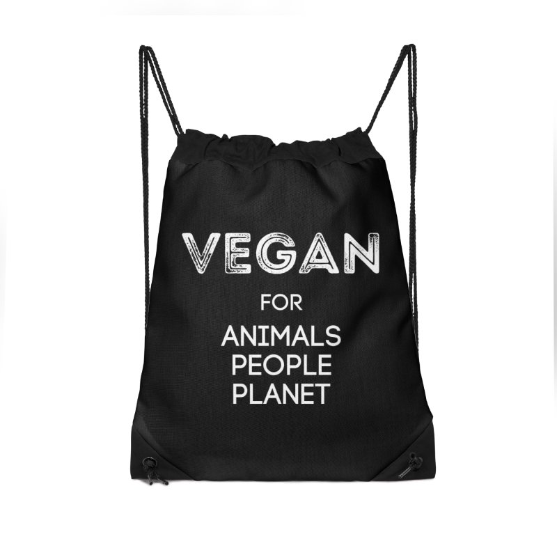 VEGAN FOR ANIMALS PEOPLE PLANET [Style 5] (White Font) Accessories Drawstring Bag Bag by That Vegan Couple's Shop