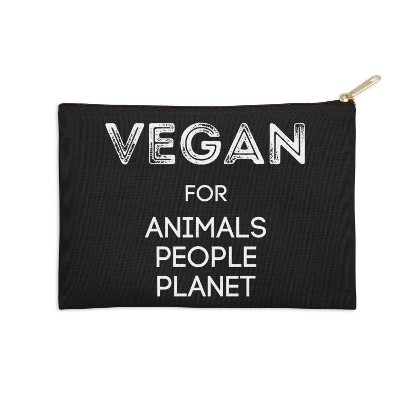 VEGAN FOR ANIMALS PEOPLE PLANET [Style 5] (White Font) Accessories Zip Pouch by That Vegan Couple's Shop