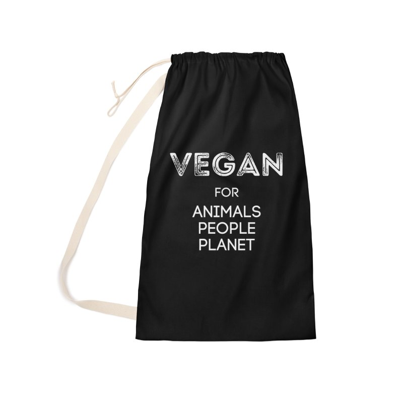 VEGAN FOR ANIMALS PEOPLE PLANET [Style 5] (White Font) Accessories Laundry Bag Bag by That Vegan Couple's Shop