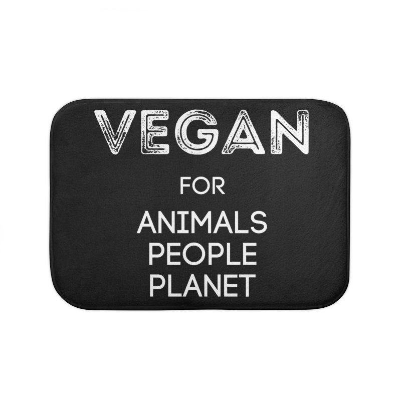VEGAN FOR ANIMALS PEOPLE PLANET [Style 5] (White Font) Home Bath Mat by That Vegan Couple's Shop