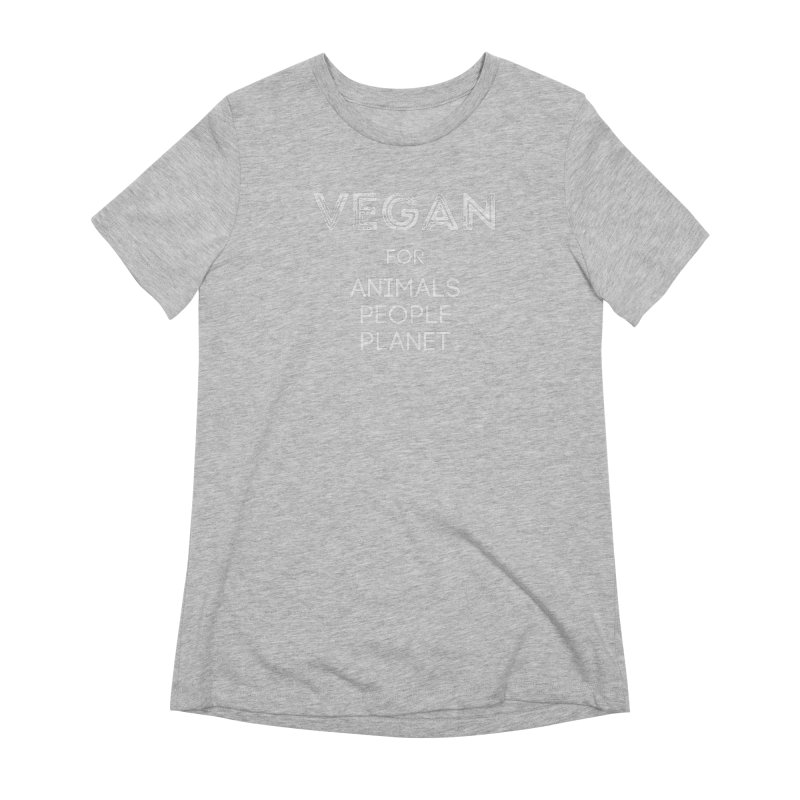 VEGAN FOR ANIMALS PEOPLE PLANET [Style 5] (White Font) Women's Extra Soft T-Shirt by That Vegan Couple's Shop