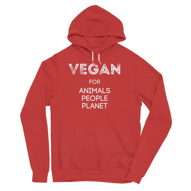 VEGAN FOR ANIMALS PEOPLE PLANET [Style 5] (White Font) Women's Sponge Fleece Pullover Hoody by That Vegan Couple's Shop