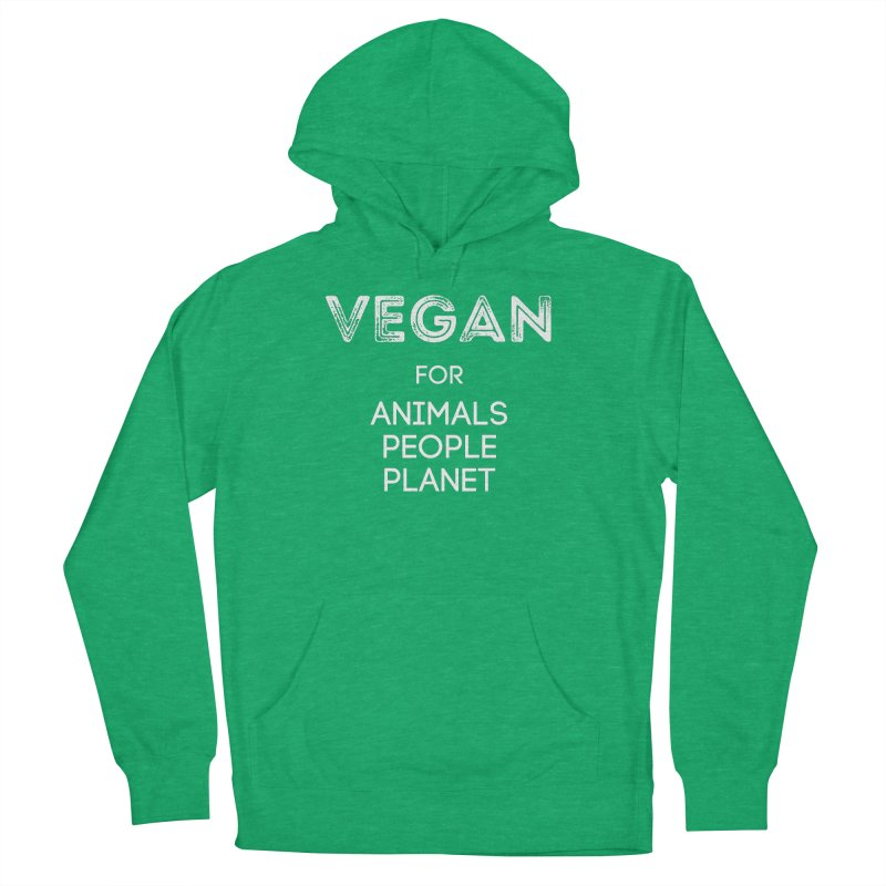 VEGAN FOR ANIMALS PEOPLE PLANET [Style 5] (White Font) Women's French Terry Pullover Hoody by That Vegan Couple's Shop