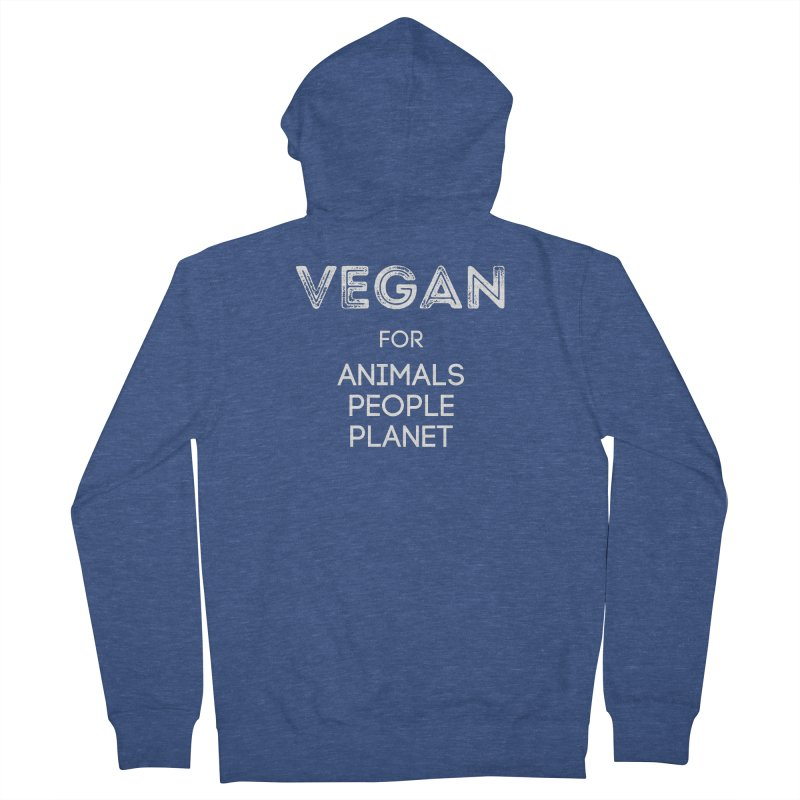 VEGAN FOR ANIMALS PEOPLE PLANET [Style 5] (White Font) Men's French Terry Zip-Up Hoody by That Vegan Couple's Shop