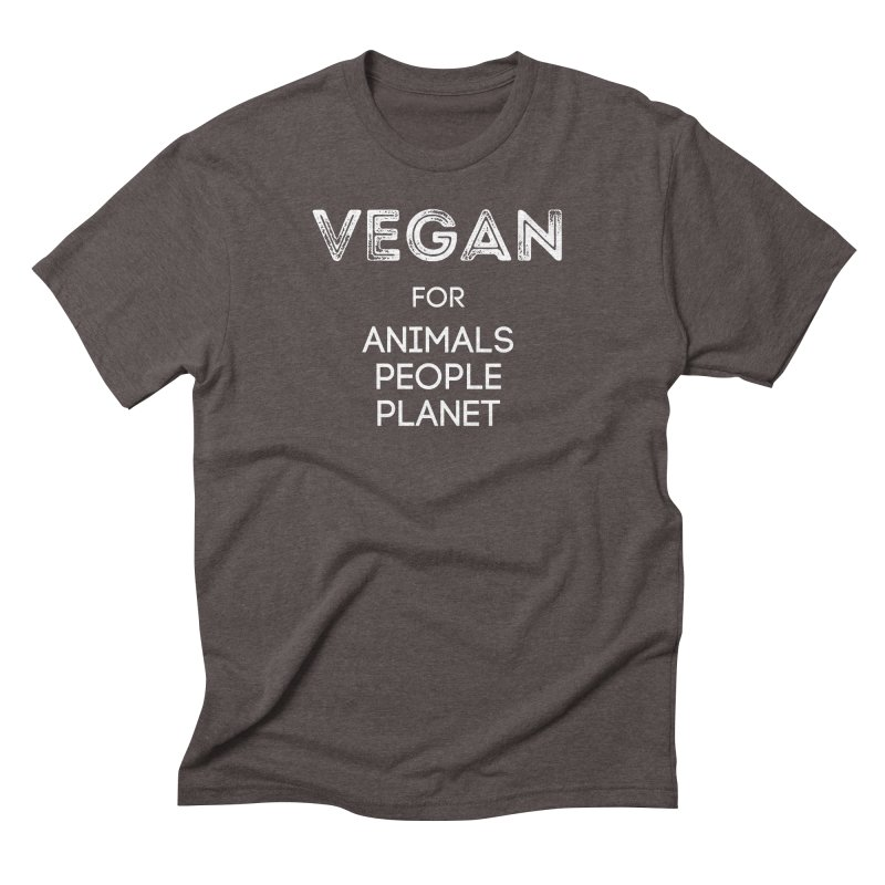 VEGAN FOR ANIMALS PEOPLE PLANET [Style 5] (White Font) Men's Triblend T-Shirt by That Vegan Couple's Shop