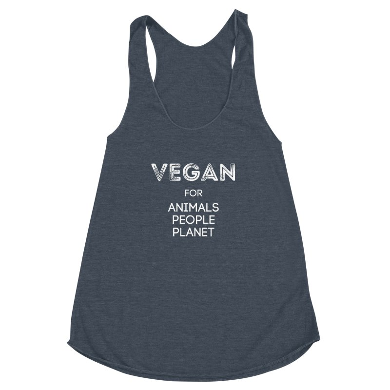 VEGAN FOR ANIMALS PEOPLE PLANET [Style 5] (White Font) Women's Racerback Triblend Tank by That Vegan Couple's Shop