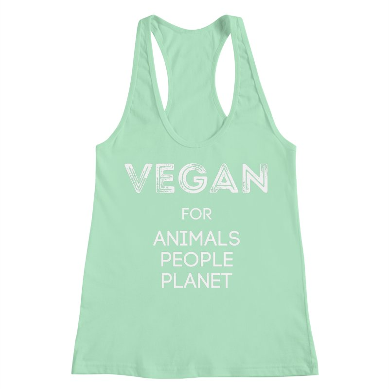 VEGAN FOR ANIMALS PEOPLE PLANET [Style 5] (White Font) Women's Racerback Tank by That Vegan Couple's Shop