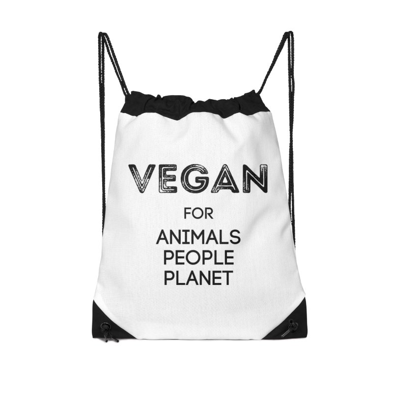 VEGAN FOR ANIMALS PEOPLE PLANET [Style 5] (Black Font) Accessories Drawstring Bag Bag by That Vegan Couple's Shop