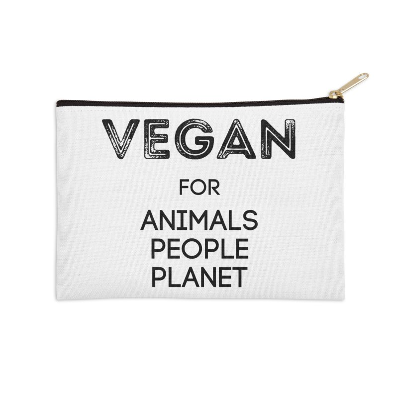 VEGAN FOR ANIMALS PEOPLE PLANET [Style 5] (Black Font) Accessories Zip Pouch by That Vegan Couple's Shop