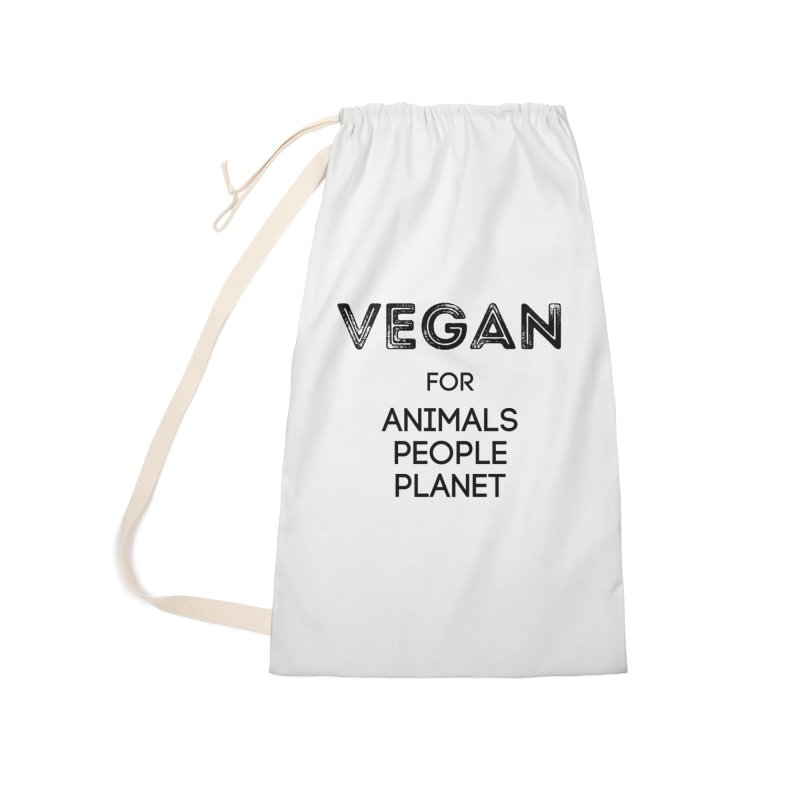 VEGAN FOR ANIMALS PEOPLE PLANET [Style 5] (Black Font) Accessories Laundry Bag Bag by That Vegan Couple's Shop
