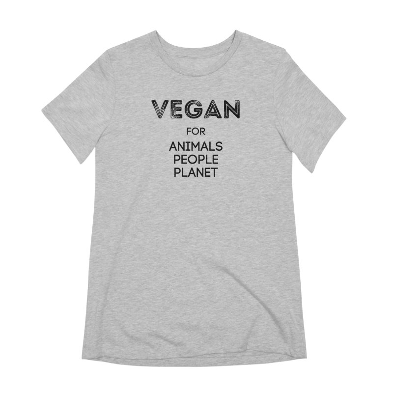 VEGAN FOR ANIMALS PEOPLE PLANET [Style 5] (Black Font) Women's Extra Soft T-Shirt by That Vegan Couple's Shop