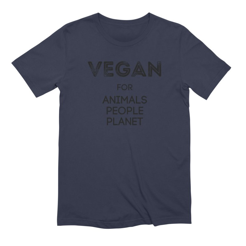 VEGAN FOR ANIMALS PEOPLE PLANET [Style 5] (Black Font) Men's Extra Soft T-Shirt by That Vegan Couple's Shop