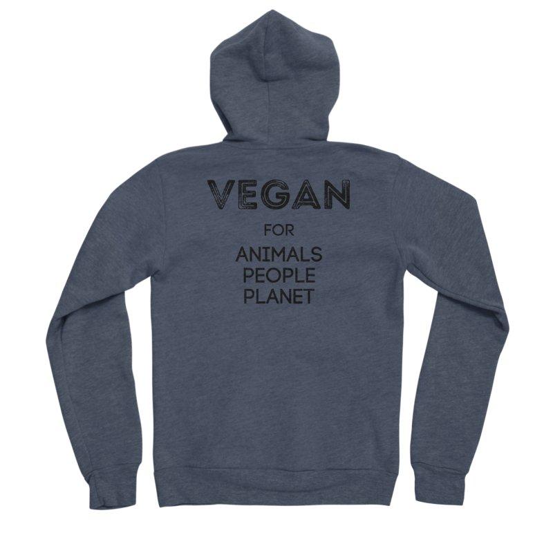 VEGAN FOR ANIMALS PEOPLE PLANET [Style 5] (Black Font) Women's Sponge Fleece Zip-Up Hoody by That Vegan Couple's Shop