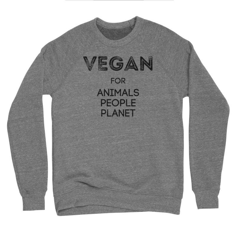 VEGAN FOR ANIMALS PEOPLE PLANET [Style 5] (Black Font) Men's Sponge Fleece Sweatshirt by That Vegan Couple's Shop