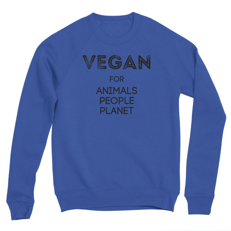 VEGAN FOR ANIMALS PEOPLE PLANET [Style 5] (Black Font) Men's Sponge Fleece Sweatshirt by That Vegan Couple's Shop