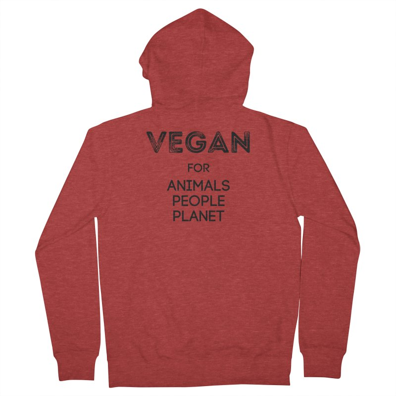 VEGAN FOR ANIMALS PEOPLE PLANET [Style 5] (Black Font) Women's French Terry Zip-Up Hoody by That Vegan Couple's Shop