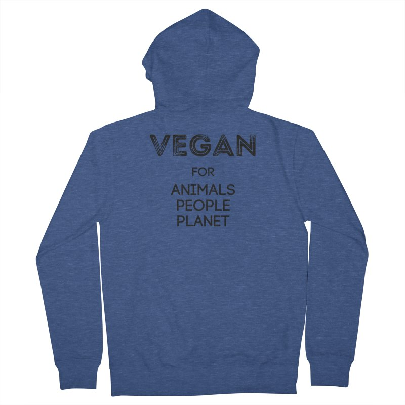 VEGAN FOR ANIMALS PEOPLE PLANET [Style 5] (Black Font) Men's French Terry Zip-Up Hoody by That Vegan Couple's Shop