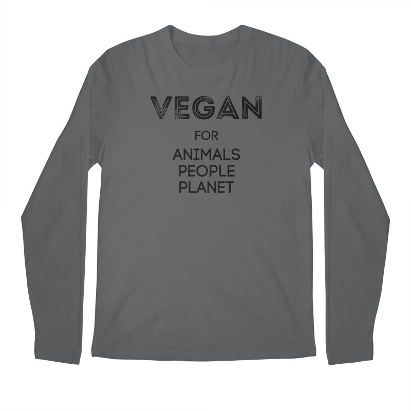 VEGAN FOR ANIMALS PEOPLE PLANET [Style 5] (Black Font) Men's Longsleeve T-Shirt by That Vegan Couple's Shop
