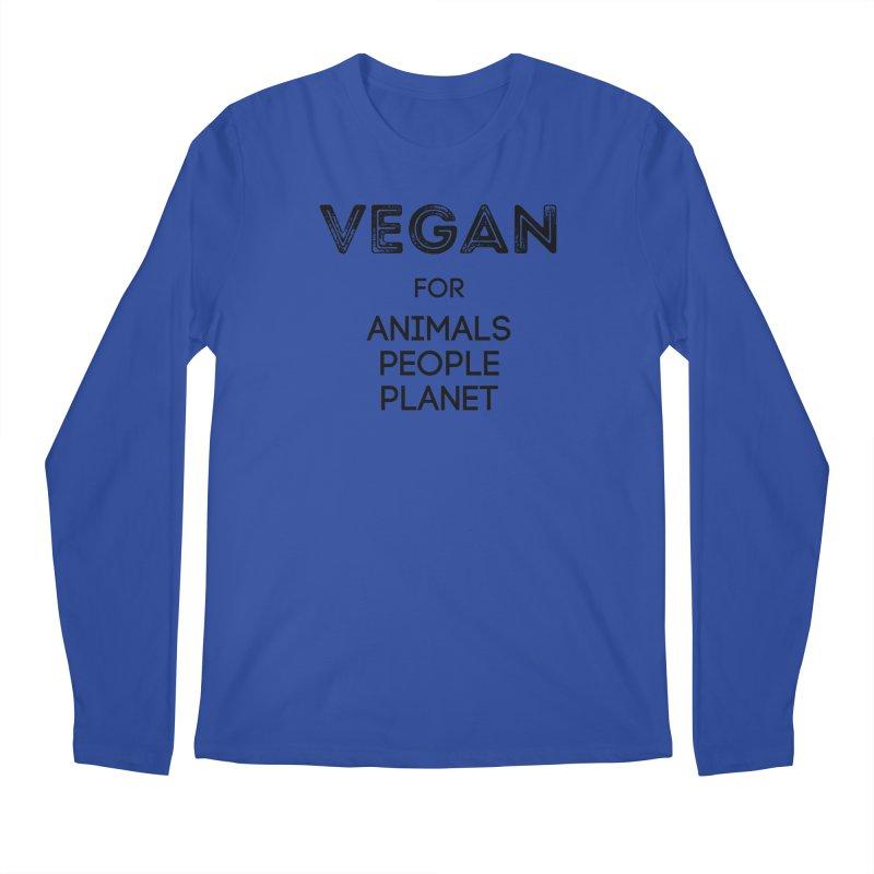 VEGAN FOR ANIMALS PEOPLE PLANET [Style 5] (Black Font) Men's Longsleeve T-Shirt by That Vegan Couple's Shop